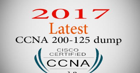 Latest Cisco's CCNA 200-125 (V3.0) dump of 2017